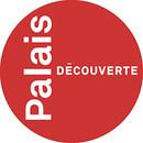 PALAIS DE LA DÉCOUVERTE